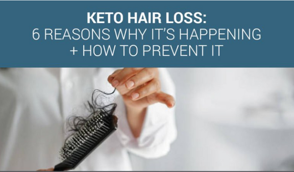 Keto Hair Loss: 6 Reasons Why It's Happening By Secure Keto