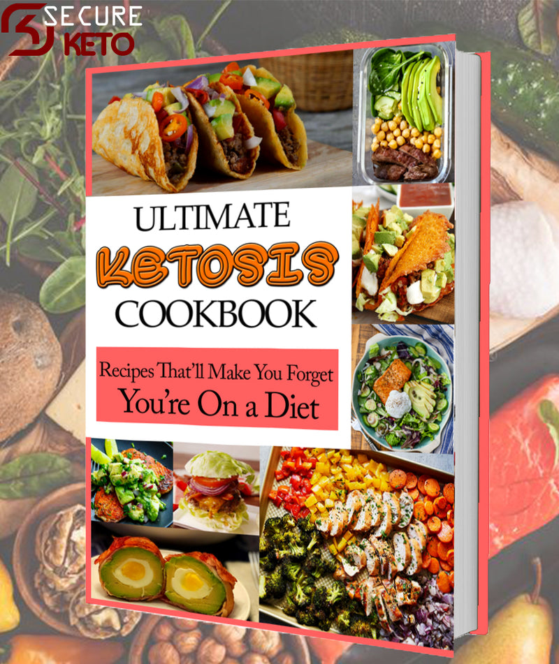 Ultimate Ketosis CookBook - Secureketo
