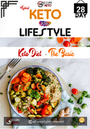 Keto Diet ! The Basic - Secureketo By Rawal LLC