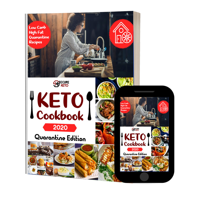 KETO Cookbook Quarantine Edition 2020 - Secureketo By Rawal LLC