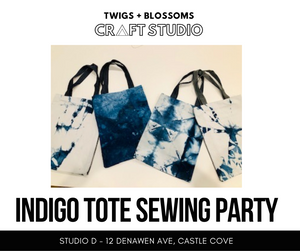 INDIGO TOTE MAKING - BOOK A PRIVATE PARTY - (SIP + SEW) - 3 hours - 4 person maximum