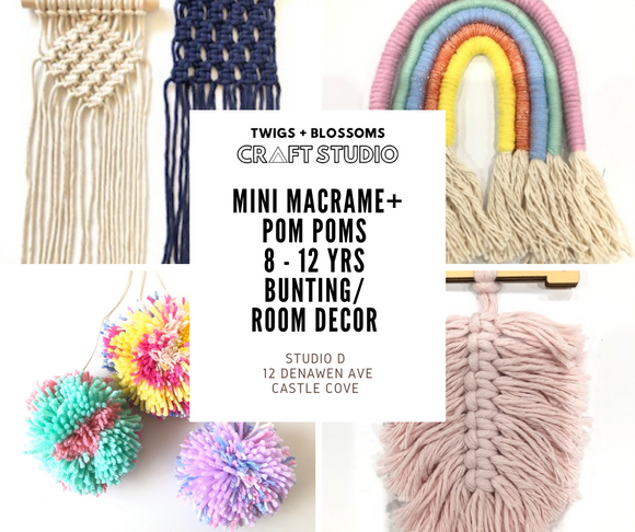 MINI-MACRAME + POM POMS WORKSHOP - Bunting/ Room Decor AGES 8 - 12 (Years 3-6 in 2021)