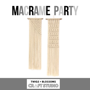 MACRAME TEEN  BIRTHDAY PARTY - Package for 6 - Ages 13+