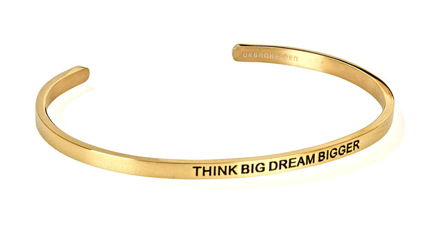 Think big dream bigger<br>Gold