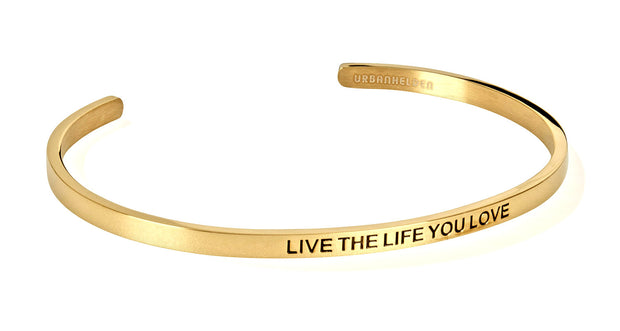 Live the life you love<br>Gold
