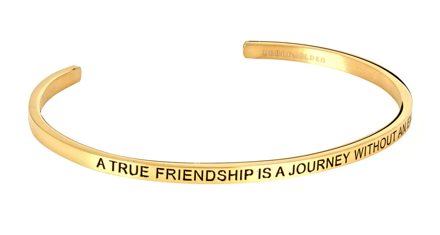 A true friendship is a journey without an end<br>Gold - URBANHELDEN - Be inspired !