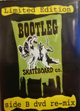 DVD: Bootleg Skateboards - Limited Edition Side B DVD Re-mix