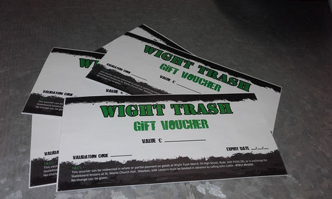 WIGHT TRASH GIFT VOUCHER