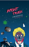 WIGHT TRASH: John Cattle - They Live! V2 2021 ed.