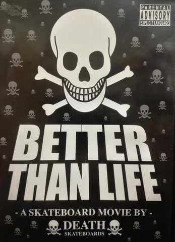 DVD: Death Skateboards - Better than Life