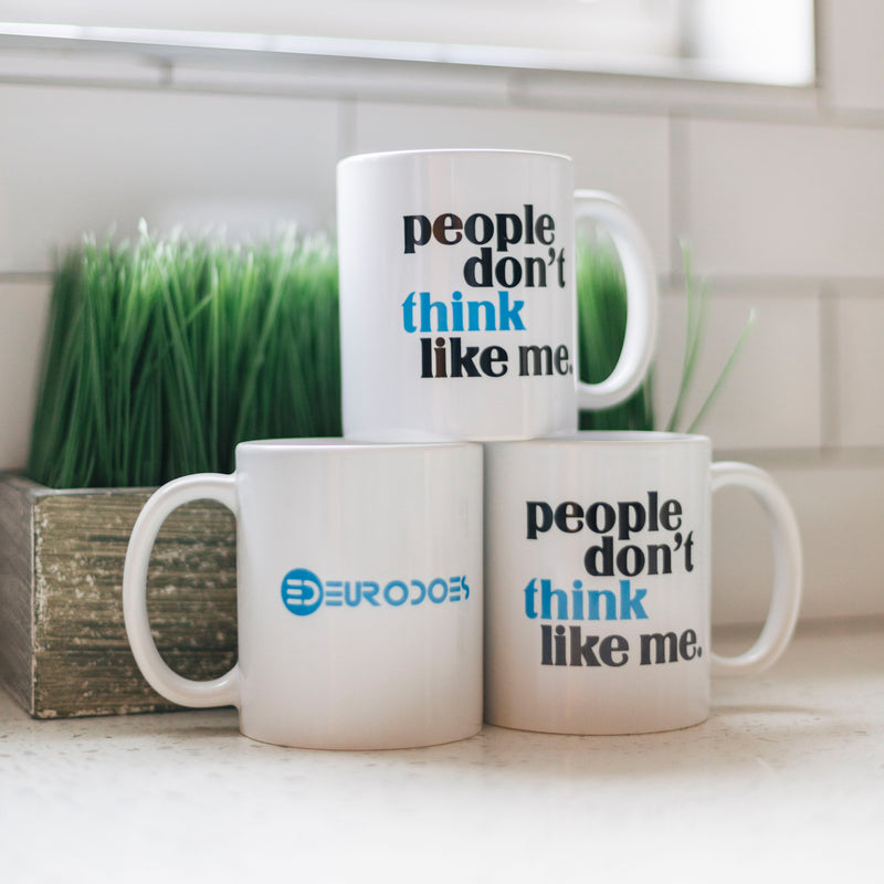 People Don't Think Like Me Mug
