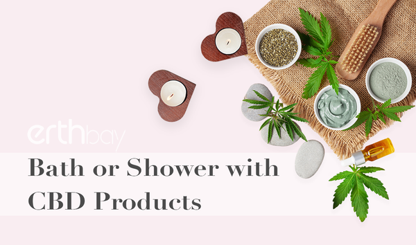 Bath or shower with CBD