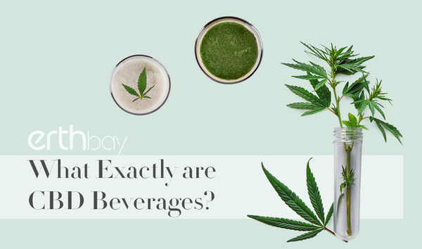 What Exactly are CBD Beverages?