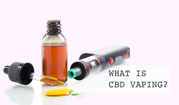 WHAT IS CBD VAPING?