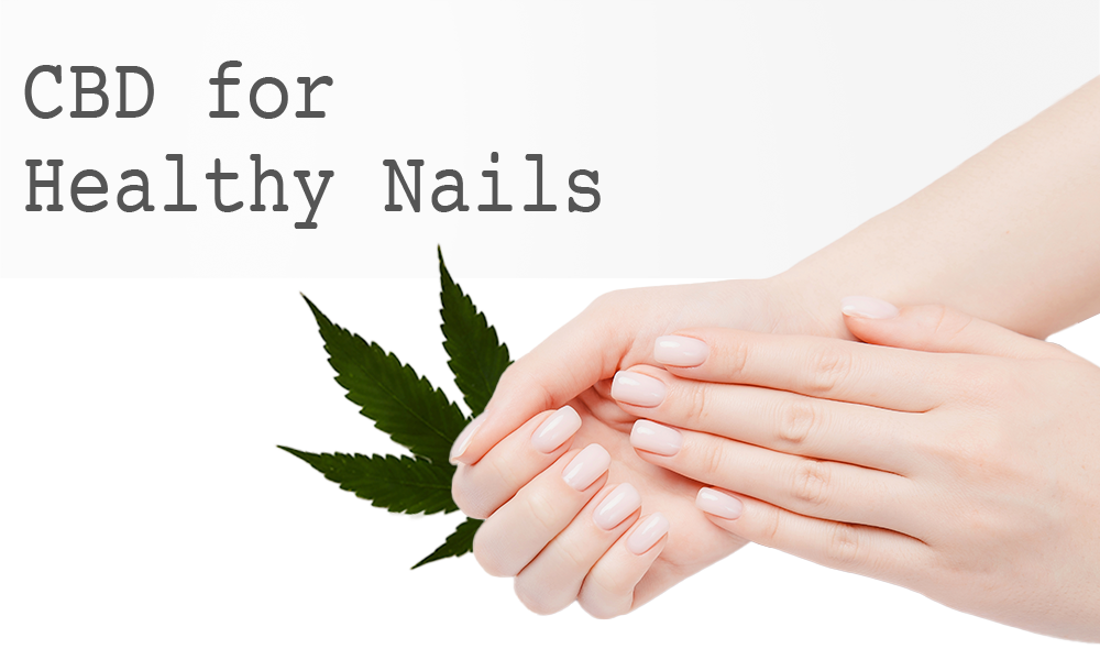 CBD for Healthy Nails