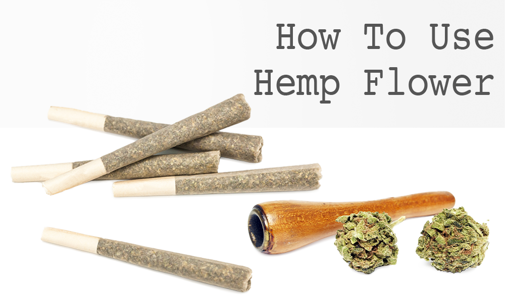 How To Use Hemp Flower