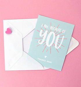 Graphic Anthology - Because of You Greeting Card
