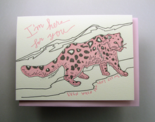Load image into Gallery viewer, Wolf & Wren Snow Leopard I'm Here For You Card