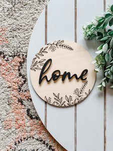 Home floral sign