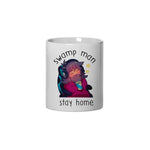 *Limited Edition* Swamp Man Stay Home - Mug