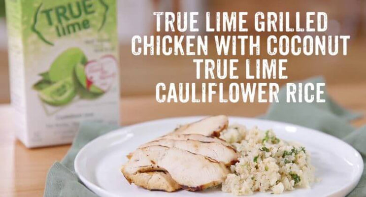 True Lime Grilled Chicken with Coconut Cauliflower Rice