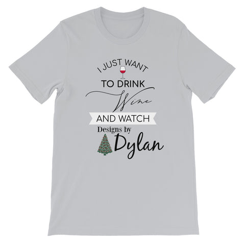 Drink Wine With Dylan T-Shirt