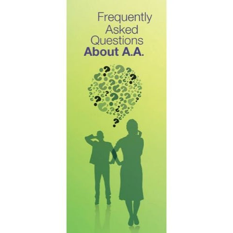 FREQUENTLY ASKED QUESTIONS ABOUT AA