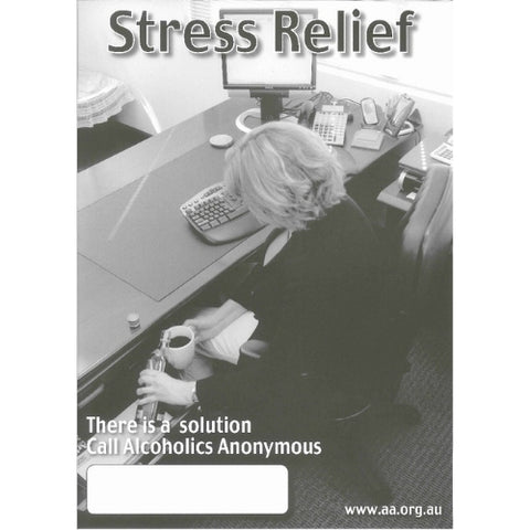 STRESS RELIEF - PUBLIC INFORMATION POSTER