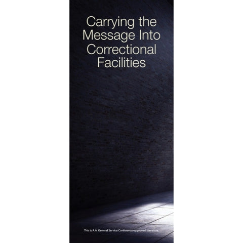 CARRYING THE MESSAGE INTO CORRECTIONAL FACILITIES