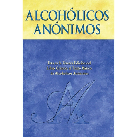 ALCOHOLICS ANONYMOUS (SPANISH - 3RD EDITION)
