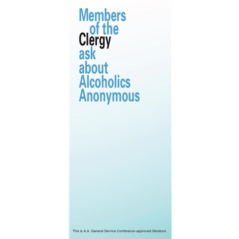 MEMBERS OF THE CLERGY ASK ABOUT ALCOHOLICS ANONYMOUS