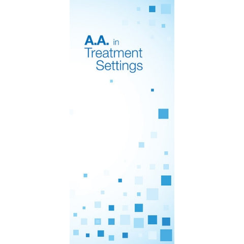AA IN TREATMENT SETTINGS