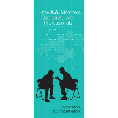 HOW AA MEMBERS COOPERATE WITH PROFESSIONALS