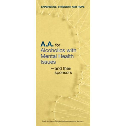 AA FOR ALCOHOLICS WITH MENTAL HEALTH ISSUES