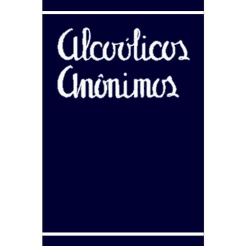 ALCOHOLICS ANONYMOUS (PORTUGESE - 4TH EDITION)