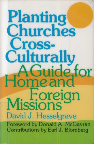 Planting Churches Cross Culturally: North America and Beyond, 2nd ed.