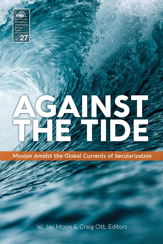 Cover of Against the Tideby W. Jay Moon and Craig Ott, Editors at MissionBooks.org