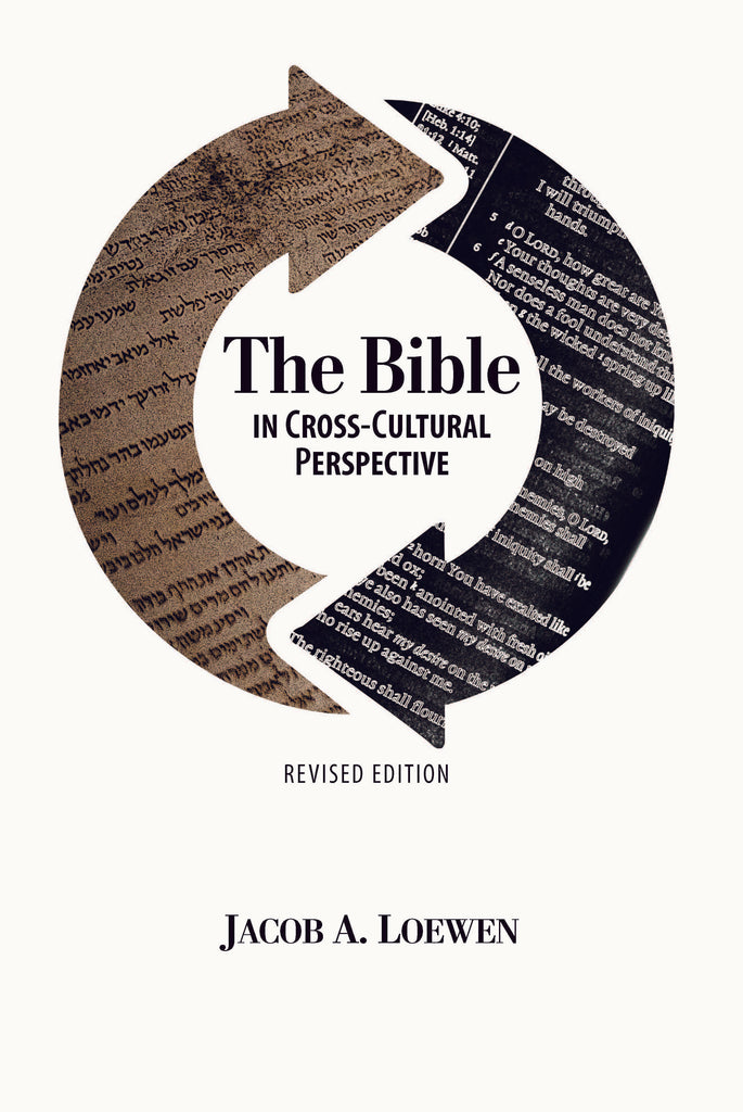 The Bible in Cross-Cultural Perspective