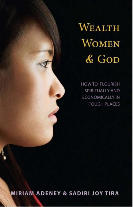 "Cover of the book ""Wealth, Women, & God: How to Flourish Spiritually and Economically in Tough Places"" at MissionBooks.org"