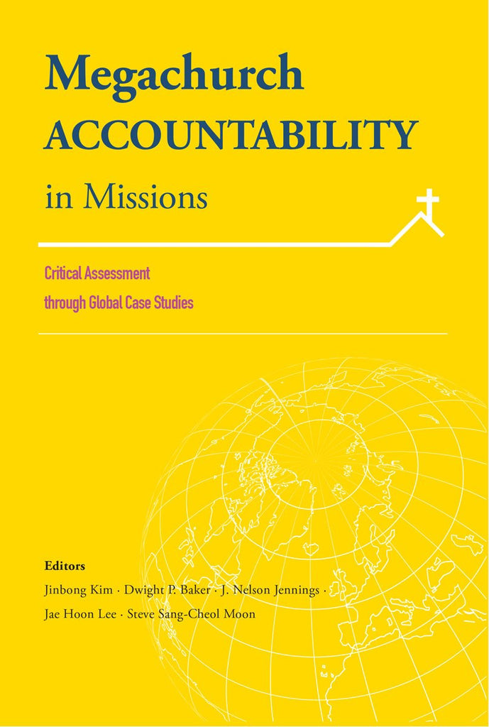 "Cover of the book ""Megachurch Accountability in Missions: Critical Assessment through Global Case Studies"" at MissionBooks.org"