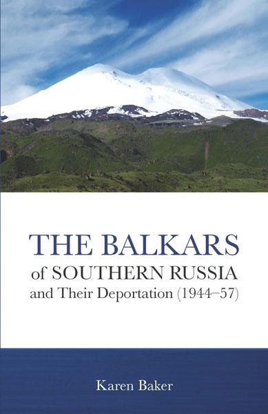 "Cover of the book ""The Balkars of Southern Russia and Their Deportation (1944-57): "" at MissionBooks.org"