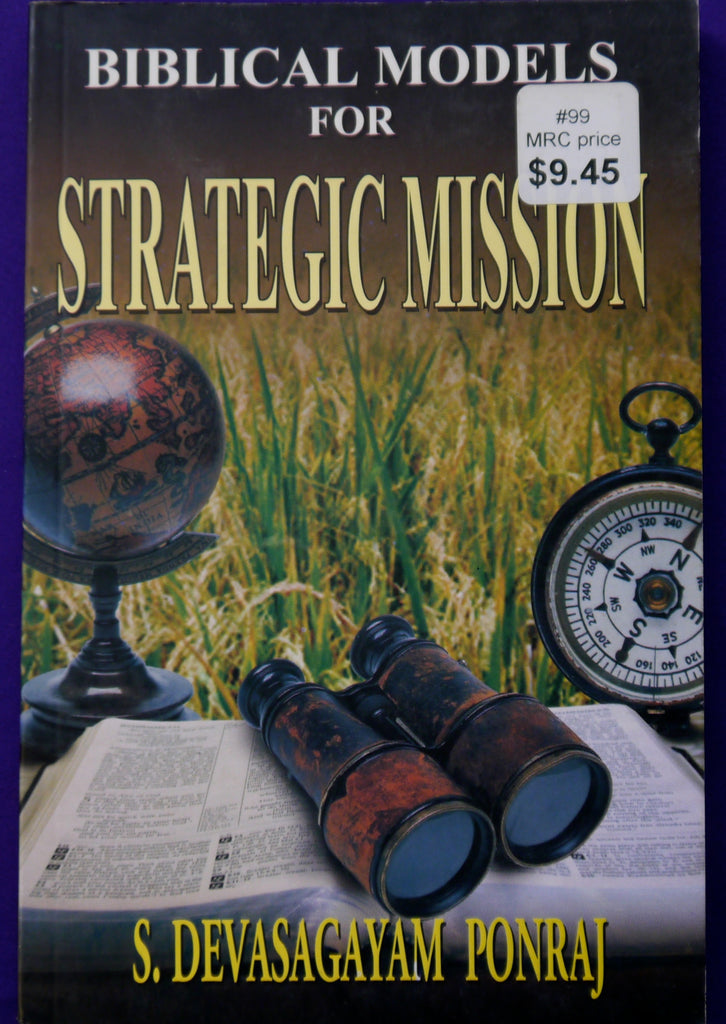 Biblical Models for Strategic Mission: New Trends in Doing Biblical Mission