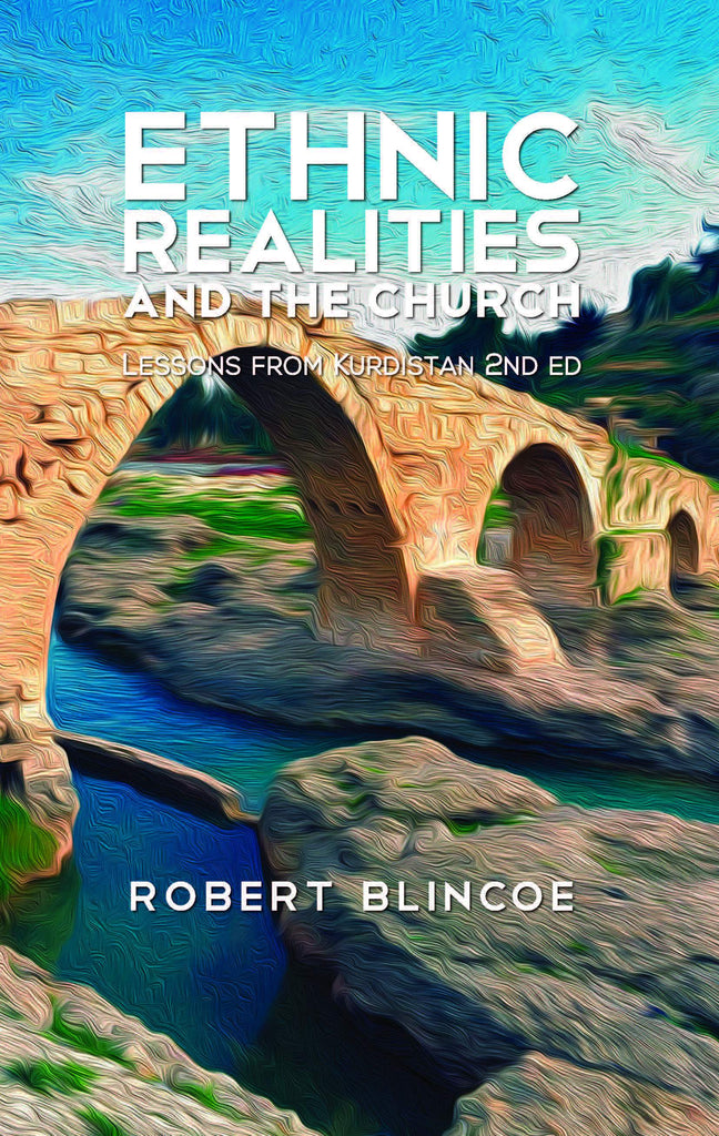 Cover of Ethnic Realities and the Church in Kurdistanby Robert Blincoe at MissionBooks.org