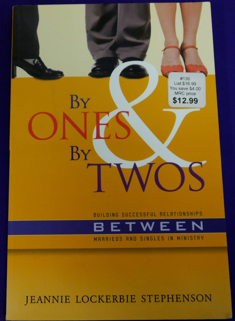 By Ones and By Twos: Building Successful Relationships between Marrieds and Singles in Ministries