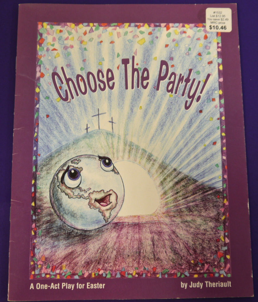Choose the Party: A One-Act Play for Easter