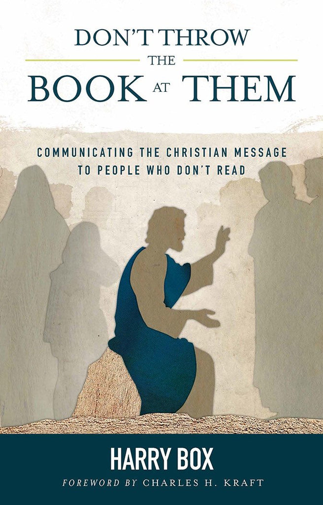 "Cover of the book ""Don't Throw the Book at Them: Communicating the Christian Message to People Who Don't Read"" at MissionBooks.org"
