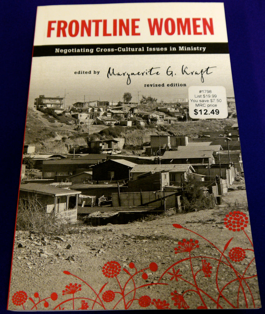 Frontline Women (Revised Edition): Negotiating Cross-Cultural Issues in Ministry