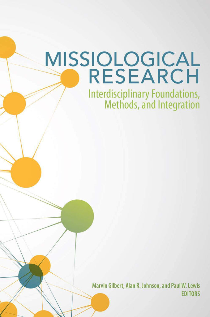 "Cover of the book ""Missiological Research: Interdisciplinary Foundations, Methods, and Integration"" at MissionBooks.org"