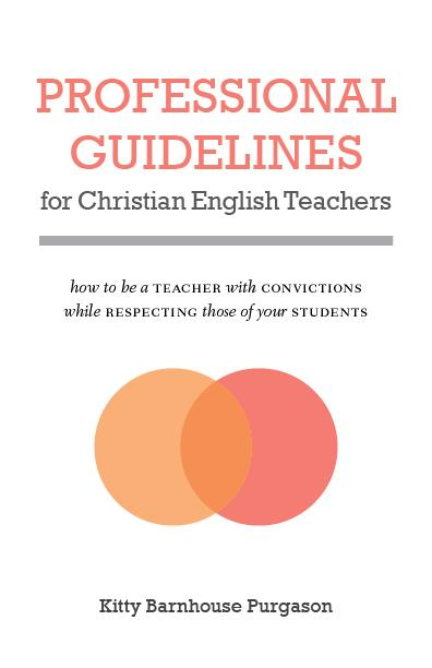 "Cover of the book ""Professional Guidelines for Christian English Teachers: How to Be a Teacher with Convictions While Respecting Those of Your Students"" at MissionBooks.org"