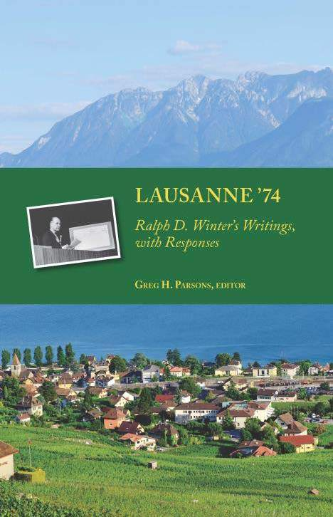 "Cover of the book ""Lausanne '74: Ralph D. Winter's Writings, with Responses"" at MissionBooks.org"